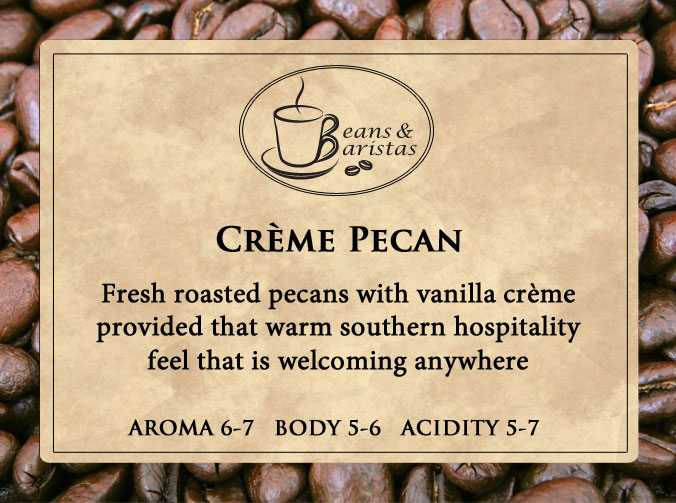 Fresh roasted pecans with vanilla crème provided that warm southern hospitality feel that is welcoming anywhere.