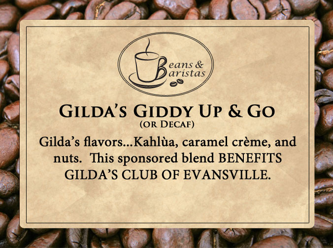 Gilda's flavors...Kahlùa, caramel crème, and nuts.  This sponsored blend BENEFITS GILDA'S CLUB OF EVANSVILLE.