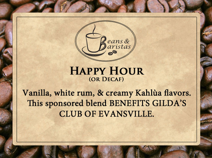 Vanilla, white rum, & creamy Kahlùa flavors.  This sponsored blend BENEFITS GILDA'S CLUB OF EVANSVILLE.
