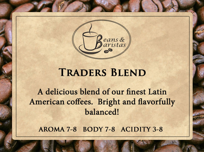A delicious blend of our finest Latin American coffees.  Bright and flavorfully balanced!