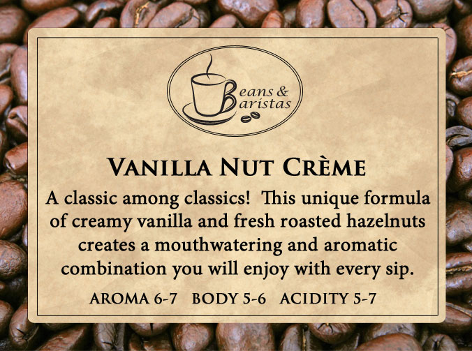 A classic among classics!  This unique formula of creamy vanilla and fresh roasted hazelnuts creates a mouthwatering and aromatic combination you will enjoy with every sip.  Incredible!